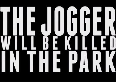 The Jogger Will Be Killed In The Park (teaser)